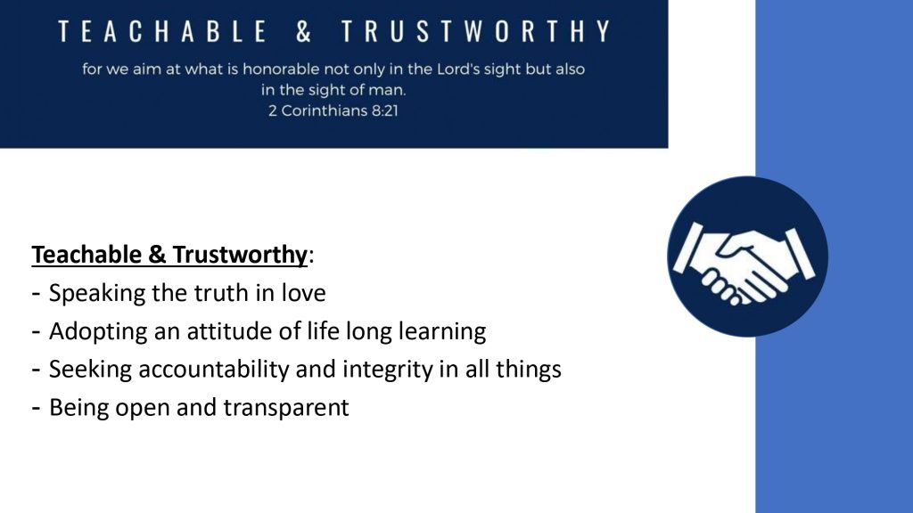 At Eternal Life we seek to be teachable and trustworthy